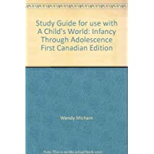 Study Guide to accompany A Child's World