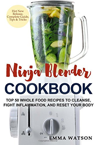 Ninja Blender Cookbook Recipes Inflammation