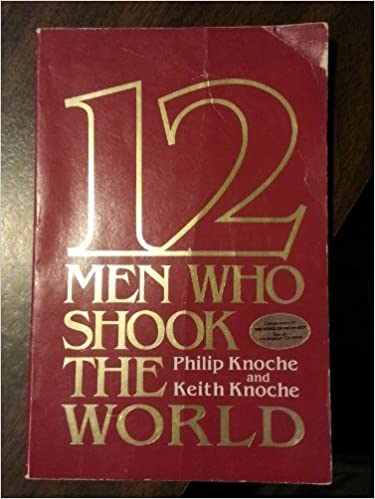 Book 12 Men Who Shook the World by Philip Knoche (1983-06-30)