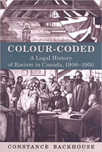 1900-1950 A Legal History of Racism in Canada Colour-Coded