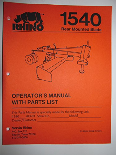 Rear Blade Parts Catalog - Rhino 1540 Rear Mounted Blade Operators Manual/Catalog with Parts Listing