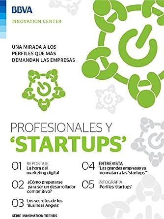Ebook: Profesionales y startups (Innovation Trends Series) eBook: BBVA Innovation Center, Innovation Center, BBVA: Amazon.es: Tienda Kindle