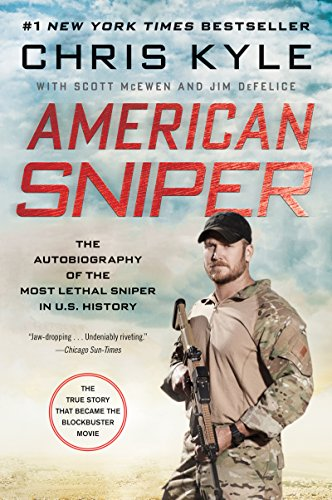 American Sniper: The Autobiography of the Most Lethal Sniper in U.S. Military History by [Kyle, Chris, McEwen, Scott, DeFelice, Jim]