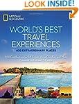 World's Best Travel Experiences: 400...