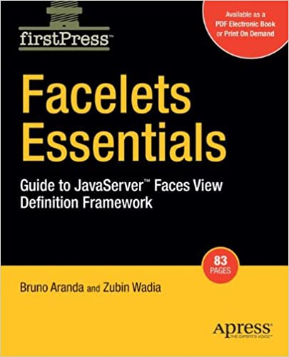 Get Facelets Essentials: Guide to JavaServer Faces View PDF