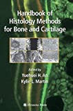 Handbook of Histology Methods for Bone and Cartilage (None)