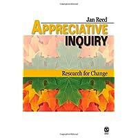 Appreciative Inquiry: Research for Change