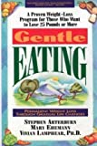 img - for Gentle Eating: Permanent Weight Loss Through Gradual Life Changes book / textbook / text book