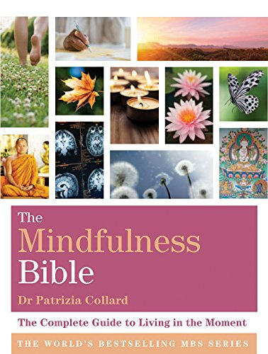 The Mindfulness Bible