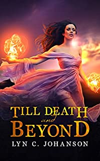 Till Death And Beyond by Lyn C. Johanson ebook deal