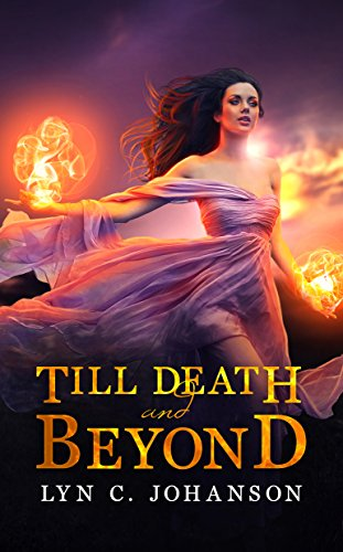 Till Death And Beyond (Witch World Series Book 1)