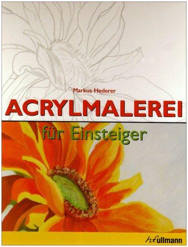 Acrylmalerei: für Einsteiger