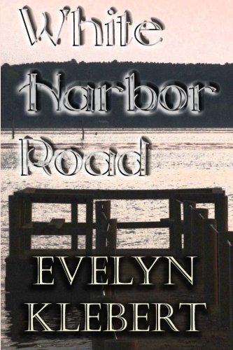 White Harbor Road: and Other Tales of Paranormal Romance ebook