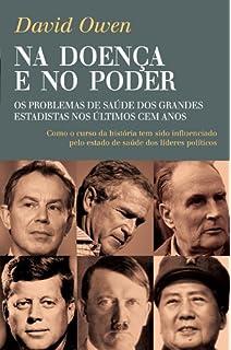 Na Doença e no Poder (Portuguese Edition)