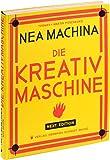 Nea Machina: Die Kreativmaschine. Next Edition.