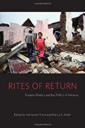 Rites of Return: Diaspora Poetics and the Politics of Memory (Gender and Culture Series)