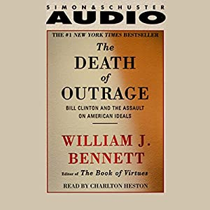 The Death of Outrage Audiobook