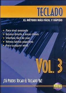 Teclado, Vol 3: ¡tú Puedes Tocar El Teclado Ya! (Spanish Language