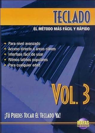 Teclado, Vol 3: ¡tú Puedes Tocar El Teclado Ya! Spanish Language Edition , DVD Alemania: Amazon.es: Rogelio Maya: Cine y Series TV