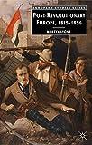 Postrevolutionary Europe: 1815-1856