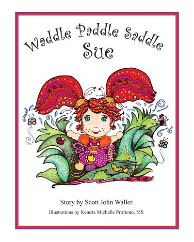 Waddle Paddle Saddle Sue