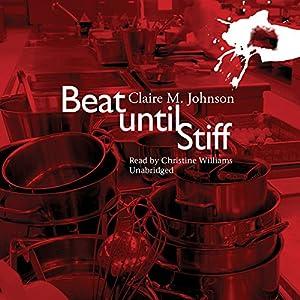 Beat Until Stiff Audiobook