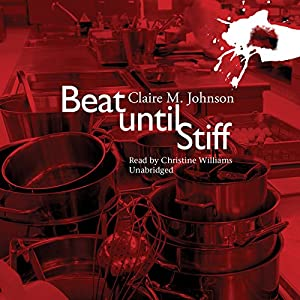 Beat Until Stiff Hörbuch