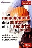 Product review for Le management de la sante et de la securite au travail maitriser et mettre en oeuvre l ohsas 18001
