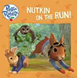 Nutkin on the Run!, Unknown, 0141350032