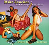 Women And Cadillacs by Mike Sanchez & Knock-Out Greg & Blue Weather (2003-02-01)