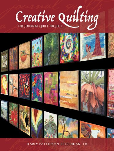 (Creative Quilting: The Journal Quilt Project)