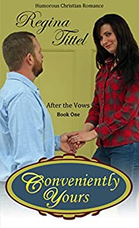 Conveniently Yours: Humorous Christian Romance by Regina Tittel ebook deal