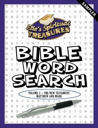 (Elie's Spiritual Treasures: Adult Matthew and Mark Sampler (Adult Samplers) (Volume 2))