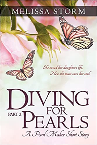 Diving for Pearls, Part II (The Pearl Makers - Diving for Pearls Book 2)