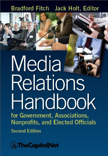 - Media Relations Handbook for Government, Associations, Nonprofits, and Elected Officials, 2e