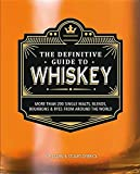 img - for The Definitive Guide to Whiskey: More Than 200 Single Malts, Blends, Bourbons & Ryes from Around the World book / textbook / text book