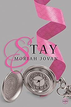 Stay (Tales of Dunham #2) by [Jovan, Moriah]