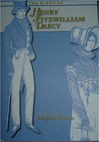 The diary of henry fitzwilliam darcy marjorie fasman the diary of henry fitzwilliam darcy revised edition fandeluxe Gallery