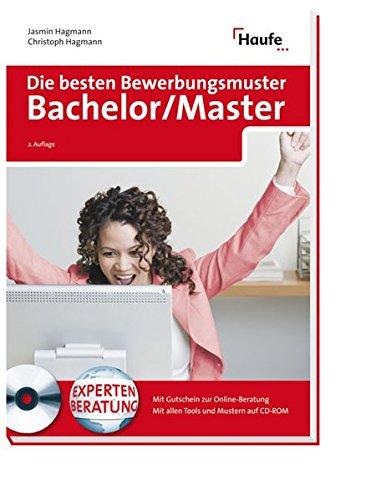 Die besten Bewerbungsmuster Bachelor/Master (Haufe Ratgeber plus)