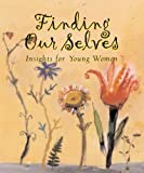 Finding Our Selves, Ariel Books Ariel, 0740700642