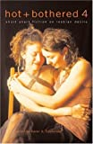 img - for Hot & Bothered 4: Short Short Fiction on Lesbian Desire book / textbook / text book