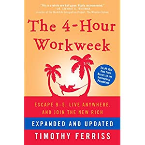 Ratings and reviews for The 4-Hour Workweek: Escape 9-5, Live Anywhere, and Join the New Rich