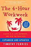 img - for The 4-Hour Workweek: Escape 9-5, Live Anywhere, and Join the New Rich book / textbook / text book