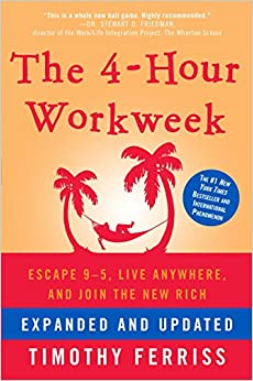 image for The 4-Hour Workweek: Escape 9-5, Live Anywhere, and Join the New Rich