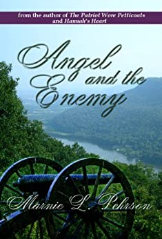 Angel and the Enemy: A Civil War Love Story by [Pehrson, Marnie]