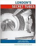 London's Secret Tubes