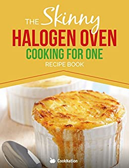 skinny halogen oven cooking for one pdf