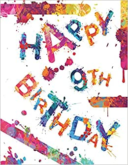 Happy 9th Birthday Fun Book To Use As School Notebook Personal Journal Diary105 Lined Pages Gifts Or Presents For 9 Year Old