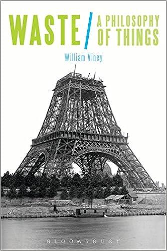Downloadning af gratis bog Waste: A Philosophy of Things 147426736X CHM