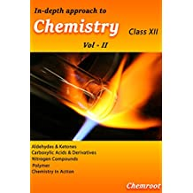 In-depth Approach to Chemistry-II